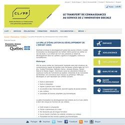 La grille d'évaluation du développement de l'enfant (GED) - CLIPP, Centre de liaison sur l'intervention et la prévention psychosociales