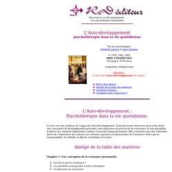 L'auto-Développement: psychothérapie dans la vie quotidienne