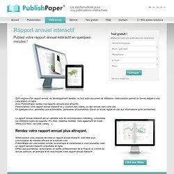 rapport annuel interactif : Rapport annuel interactif – rapport annuel en ligne – rapport développement durable interactif - PublishPaper®