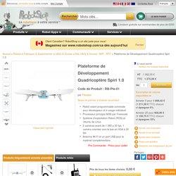 Plateforme de Développement Quadricoptère Spiri 1.0