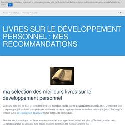 Livres sur le développement personnel : mes recommandations