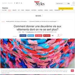 Semaine du développement durable: le recyclage de vêtements expliqué - L'Express Styles