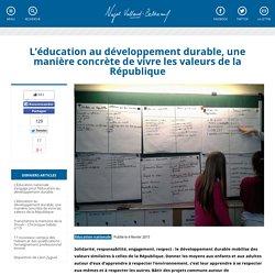L'éducation au développement durable, une manière concrète de vivre les valeurs de la République