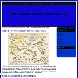 Partie 1 : Développement des réseaux sociaux - Les réseaux sociaux pour les nuls