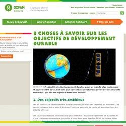 8 choses à savoir sur les Objectifs de développement durable