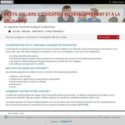 Petits ateliers d'éducation au développement et à la solidarité