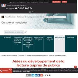 Aides au développement de la lecture auprès de publics spécifiques - Ministère de la Culture