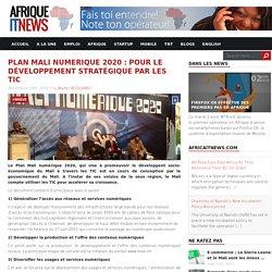 Plan Mali Numerique 2020 : Pour le développement stratégique par les TIC