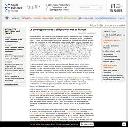 INPES - Aide à distance en santé - Le développement de la téléphonie santé en France