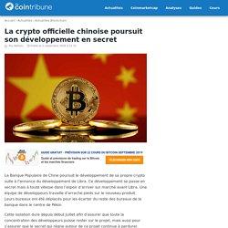 La crypto officielle chinoise poursuit son développement en secret – TheCoinTribune