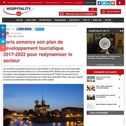 Paris annonce son plan de développement touristique 2017-2022 pour redynamiser le secteur