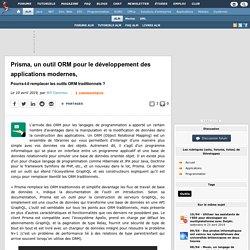 Prisma, un outil ORM pour le développement des applications modernes, pourra-t-il remplacer les outils ORM traditionnels ?
