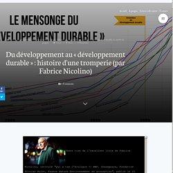 Du développement au « développement durable » : histoire d'une tromperie (par Fabrice Nicolino)