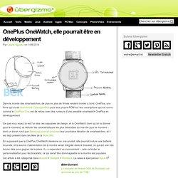 OnePlus OneWatch, elle pourrait être en développement