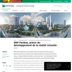 BNP Paribas, acteur du développement de la réalité virtuelle - BNP Paribas