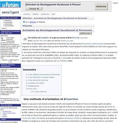 Activation du Développement Vocationnel et Personnel : définition de Activation du Développement Vocationnel et Personnel et synonymes de Activation du Développement Vocationnel et Personnel