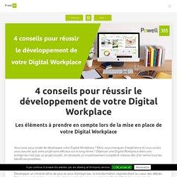 4 conseils pour réussir le développement de votre Digital Workplace