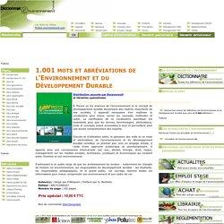 Glossaire Environnement : 1.001 Mots et abréviations de l'Environnement et du DéveloppementDurable