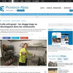 Lutte anti-gaspi : les doggy-bags se développent dans les restaurants - France 3 Provence-Alpes