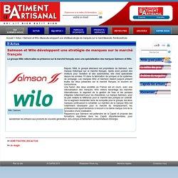 Salmson et Wilo développent une stratégie de marques sur le marché français » L'actualité du Bâtiment Artisanal