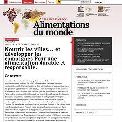(2012) Nourrir les villes... et développer les campagnes. - CHAIRE-UNESCO Alimentations du monde