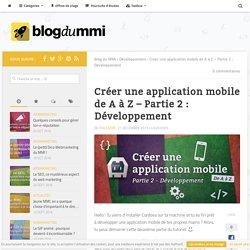 Créer une application mobile de A à Z – Partie 2 : Développement