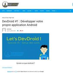 DevDroid #1 : Développer votre propre application Android › DZ-Gen.com
