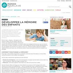 Développer la mémoire des enfants - Vie scolaire - Apprentissages