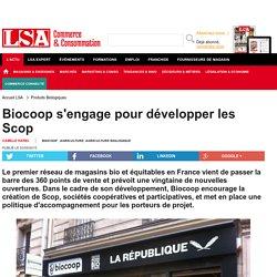 Biocoop s'engage pour développer les Scop - Produits Biologiques