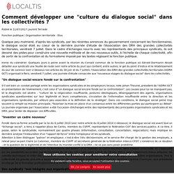 """Comment développer une """"culture du dialogue social"""" dans les collectivités ?"""