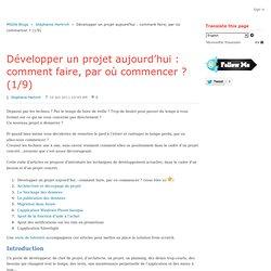 Développer un projet aujourd'hui : comment faire, par où commencer ? (1/9) - Stéphanie Hertrich