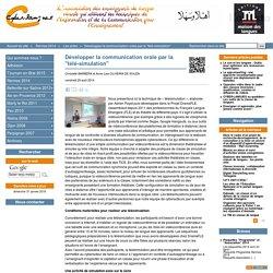 """Développer la communication orale par la """"télé-simulation"""""""