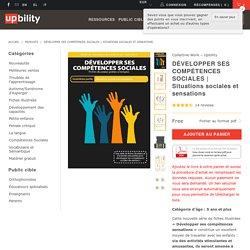 Situations sociales et sensations - Upbility.fr