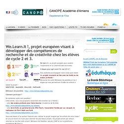 We.Learn.It !, projet européen visant à développer des compétences de recherche et de créativité chez les élèves de cycle 2 et 3.