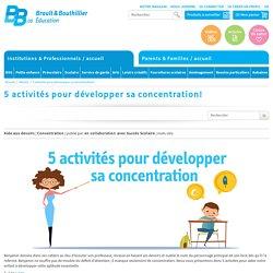 5 activités pour développer sa concentration!