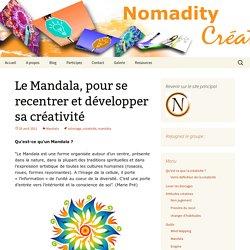 Le Mandala, pour se recentrer et développer sa créativité