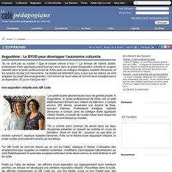 Angoulême : Le BYOD pour développer l'autonomie culturelle