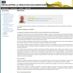 Développer la médiation documentaire numérique - dir. Xavier Galaup. Mémento. Texte téléchargeable