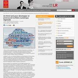 Un think tank pour développer et promouvoir la filière numérique régionale / Toutes les actus