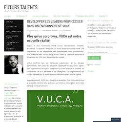 Développer les leaders pour décider dans un environnement VUCA