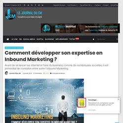 Comment développer son expertise en Inbound Marketing ?