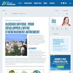 » Albergo diffuso : pour développer l'offre d'hébergement autrement