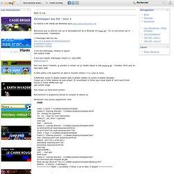 Développer sur DS - Jour 1 - Tous les homebrew DS français, des news, des tutos...
