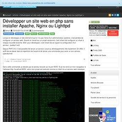 Développer un site web en php sans installer Apache, Nginx ou Lighttpd