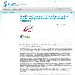 Rhodia et Fulgar visent à développer la fibre textile intelligente Emana® sur le marché européen