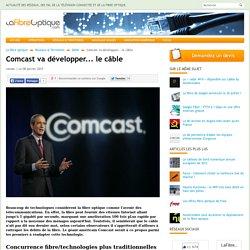 Comcast va développer... le câble