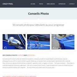Conseils photo + 50 idees pour developper sa creativite - Crazy Pixel : Photographe ille et vilaine Bretagne