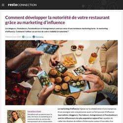 Comment développer la notoriété de votre restaurant grâce au marketing d'influence