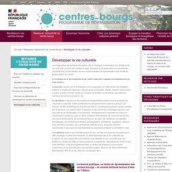 Développer la vie culturelle - Centres-bourgs - Programme de revitalisation