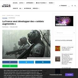 La France veut développer des «soldats augmentés»